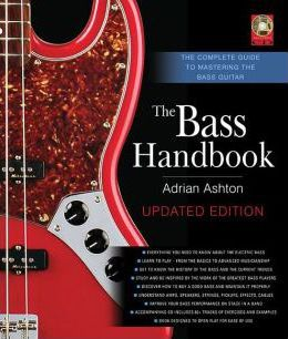 The Bass Handbook  The Complete Guide to Mastering the Bass Guitar