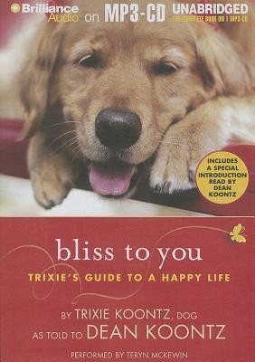 Astrosadventuresbookclub.com Bliss to You : Trixie's Guide to a Happy Life Image