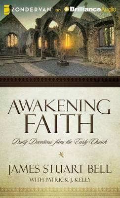 Awakening Faith  Daily Devotions from the Earliest Christians; Library Edition