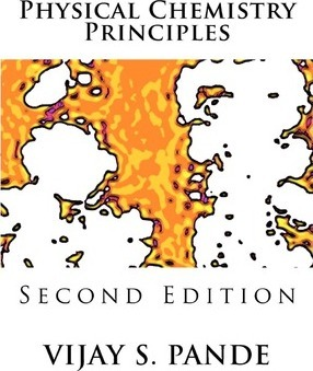 Physical Chemistry Principles: Second Edition