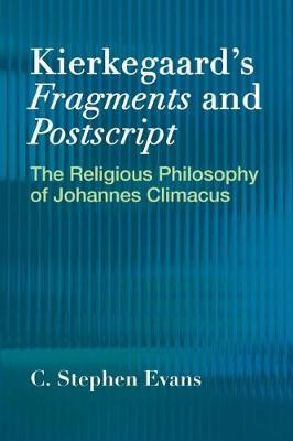 Kierkegaardas Fragments and Postscripts