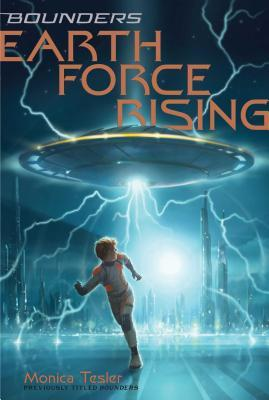 Earth Force Rising, Volume 1