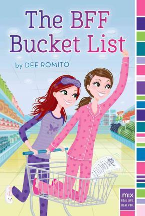 The Bff Bucket List Dee Romito 9781481446426