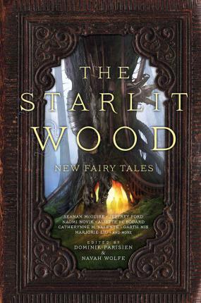 The Starlit Wood : New Fairy Tales