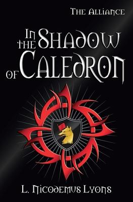 In the Shadow of Caledron
