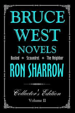 Bruce West Novels  Collectors Edition II