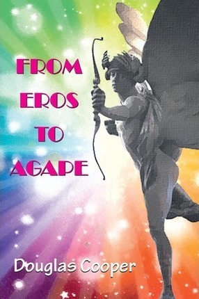 From Eros to Agape