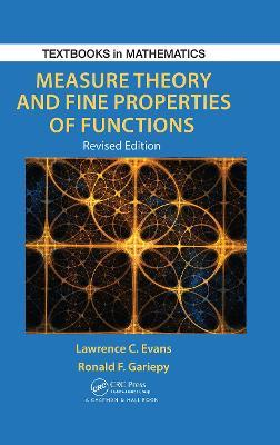 Measure Theory and Fine Properties of Functions, Revised Edition