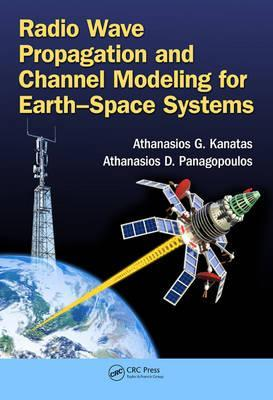 Radio Wave Propagation and Channel Modeling for Earth-Space Systems