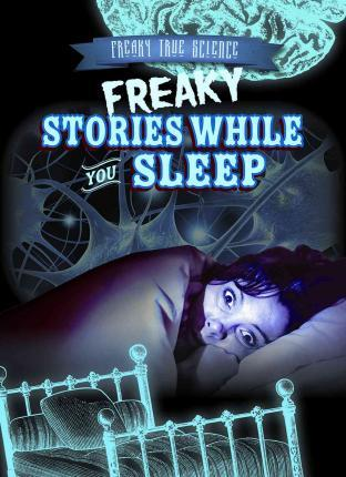Freaky Stories While You Sleep – Caitie Mcaneney