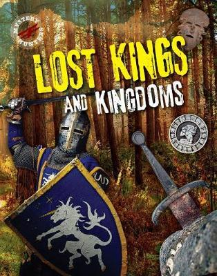 Lost Kings and Kingdoms
