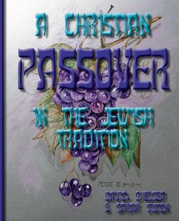 A Christian Passover in the Jewish Tradition