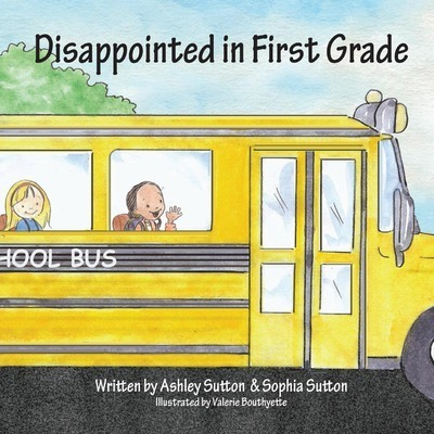 Disappointed in First Grade