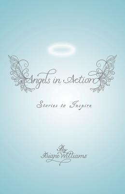 Angels in Action  Stories to Inspire