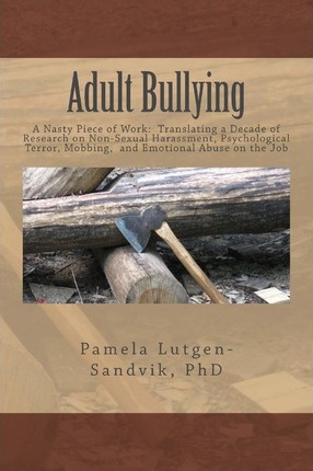Adult Bullying--A Nasty Piece of Work