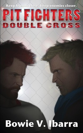 Pit Fighters  Double Cross