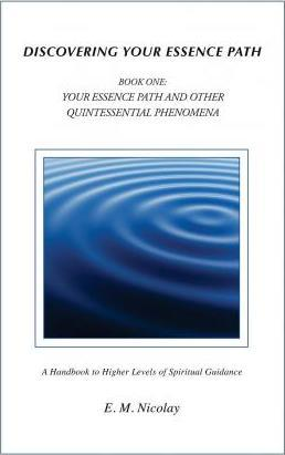 Discovering Your Essence Path Book One