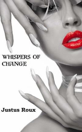 Whispers of Change