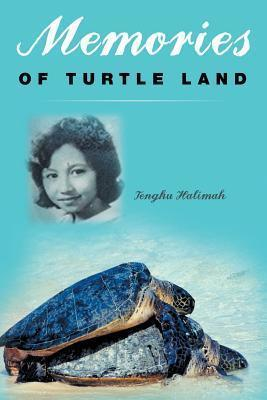 Memories of Turtle Land