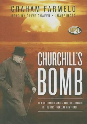 Churchill's Bomb Lib/E