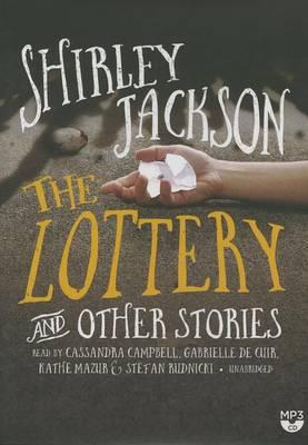 The Lottery, and Other Stories Lib/E