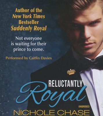 Reluctantly Royal Lib/E