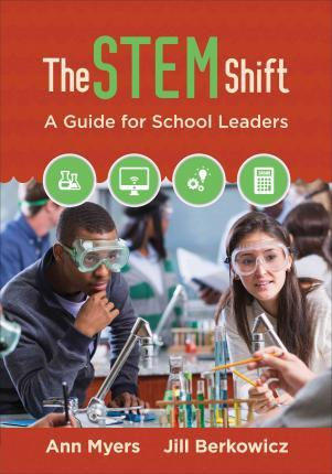 The STEM Shift : A Guide for School Leaders