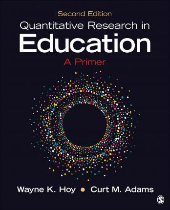 Quantitative Research in Education  A Primer