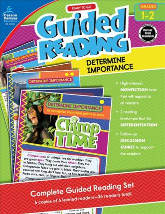 Ready to Go Guided Reading: Determine Importance, Grades 1 - 2