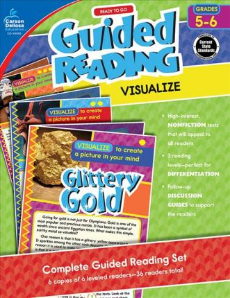 Ready to Go Guided Reading: Visualize, Grades 5 - 6