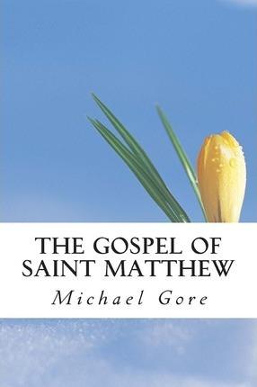 The Gospel of Saint Matthew