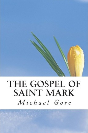 The Gospel of Saint Mark
