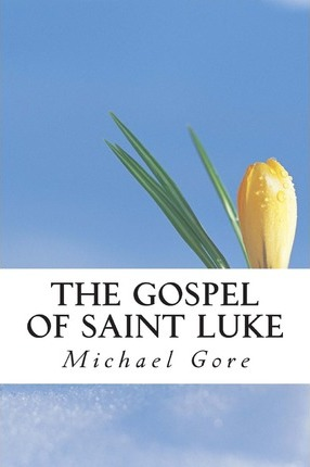 The Gospel of Saint Luke