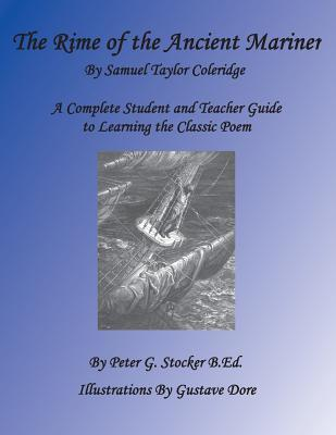 Rime of the Ancient Mariner: A Complete Student Book for Learning the Classic Poem