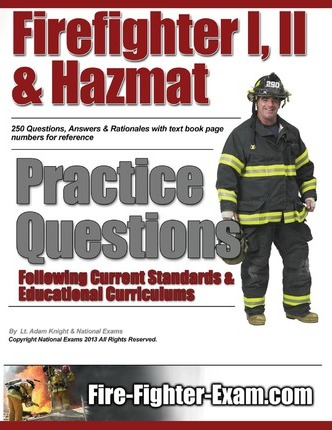 Firefighter I, II and Hazmat Practice Questions
