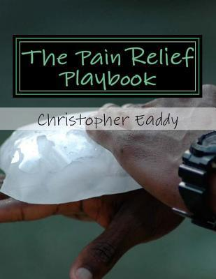 The Pain Relief Playbook