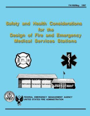 Safety and Health Considerations for the Design of Fire and Emergency Medical Services Stations