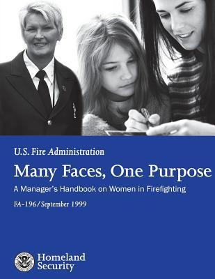 Many Faces, One Purpose: A Manager's Handbook on Women in Firefighting