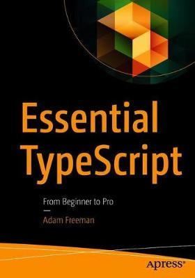 Essential TypeScript : From Beginner to Pro