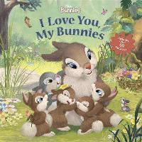 Disney Bunnies I Love You, My Bunnies Reissue with Stickers