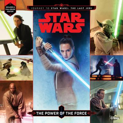 Journey to Star Wars: The Last Jedi the Power of the Force