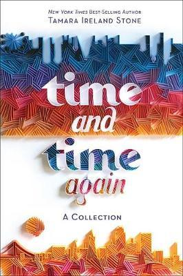 Time and Time Again [Time Between Us & Time After Time Bind-Up]