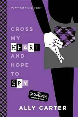 Cross My Heart and Hope to Spy (10th Anniversary Edition)