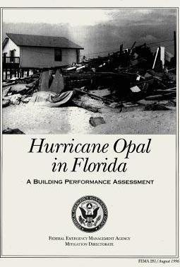Hurricane Opal in Florida  A Building Performance Assessment (Fema 281)
