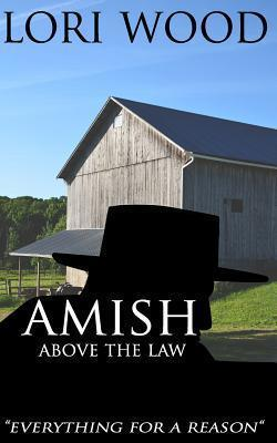 Amish Above the Law