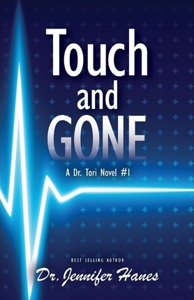 Touch and Gone  A Dr. Tori Novel