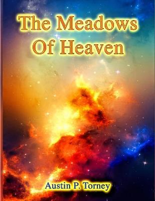 The Meadows of Heaven
