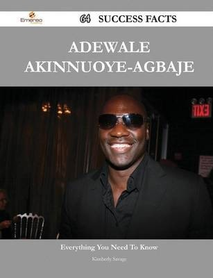 Adewale Akinnuoye-Agbaje 64 Success Facts - Everything You Need to Know about Adewale Akinnuoye-Agbaje