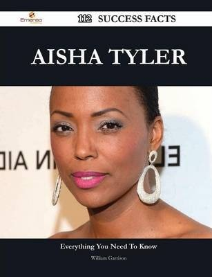 Aisha Tyler 112 Success Facts - Everything You Need to Know about Aisha Tyler