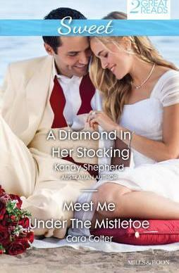A DIAMOND IN HER STOCKING/MEET ME UNDER THE MISTLETOE